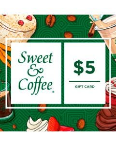 Gift Card Sweet & Coffee $5